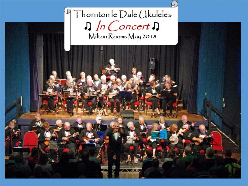 Thornton Le Dale Ukuleles in Concert May 2018